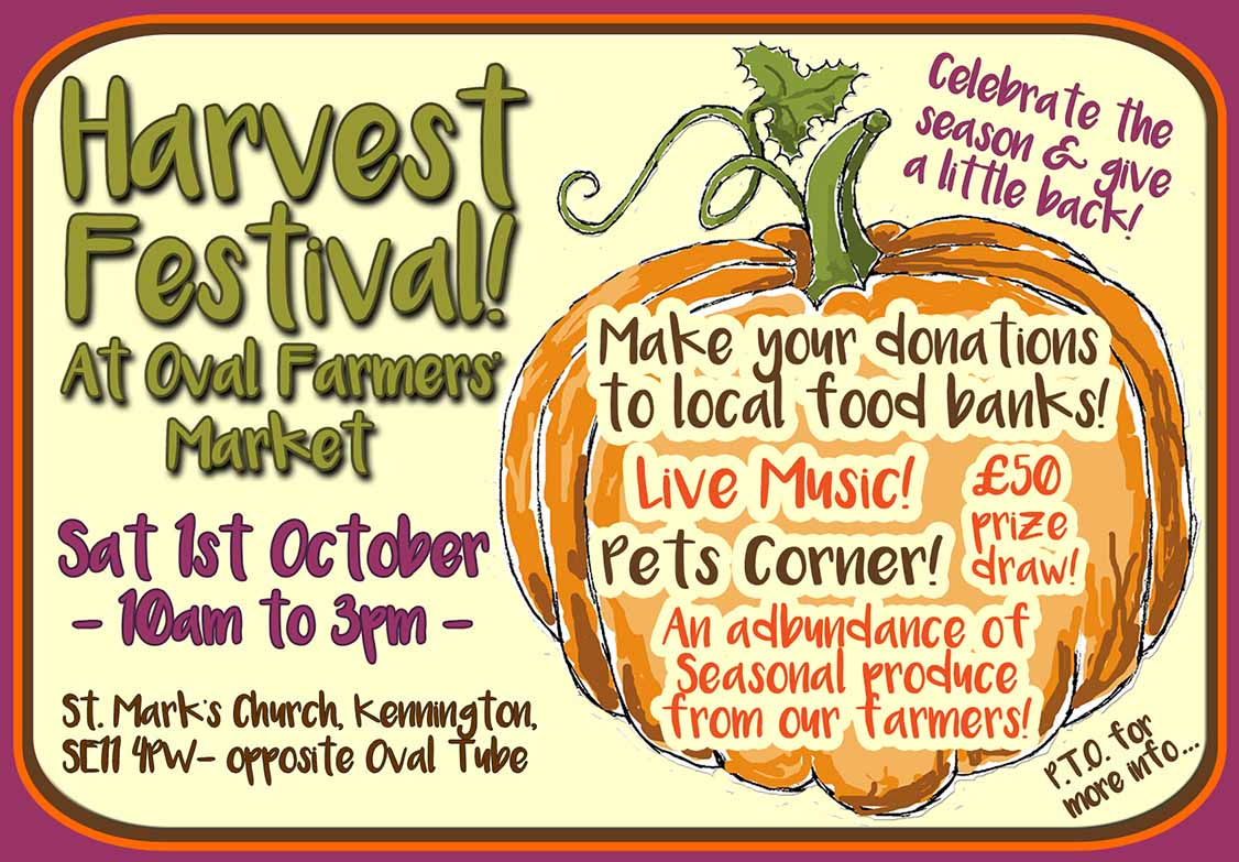 Harvest Festival on Sat 1st Oct at Oval Farmers' Market - 10am to 3pm!